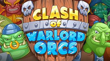 Игра Clash of Warlord Orcs