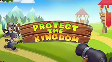 Игра Protect The Kingdom